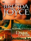 Dark Lover (Rose Trilogy #3; Masters of Time #5) - Brenda Joyce