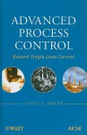 Advanced Process Control: Beyond Single-Loop Control - Cecil L. Smith