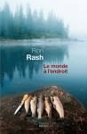 Le Monde à l'endroit - Ron Rash, Isabelle Reinharez