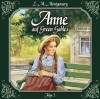 Anne auf Green Gables, Folge 1: Die Ankunft - Marc Gruppe, L.M. Montgomery