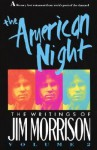 The American Night : The Writings of Jim Morrison, Volume 2 - Jim Morrison