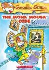 The Mona Mousa Code - Geronimo Stilton, Edizioni Piemme, Matt Wolf, Elisabetta Dami