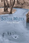 Sister Water - Nancy Willard