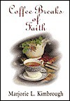 Coffee Breaks of Faith - Marjorie L. Kimbrough