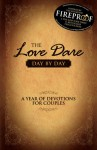 The Love Dare Day by Day: A Year of Devotions for Couples - Stephen Kendrick, Alex Kendrick