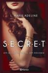 S.E.C.R.E.T. - L. Marie Adeline