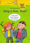 Zeig's ihm Susi - Ralf Butschkow