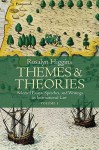 Themes and Theories: Selected Essays, Speeches and Writings in International Law - Rosalyn Higgins