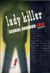Lady Killer - George Harmon Coxe