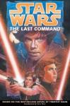 Star Wars: The Last Command (Star Wars (Dark Horse)) - Dan Brown, Mike Baron, Eric Shanower, Edvin Biuković, Ellie Deville, Mathieu Lauffray, Pam Rambo