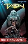 Talon, Vol. 2: The Fall of the Owls - Miguel Sepúlveda, James Tynion