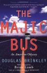 The Majic Bus: An American Odyssey - Douglas Brinkley, Brian Lamb