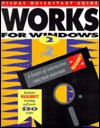 Works for Windows: Visual QuickStart Guide-With Disk - Webster & Associates