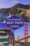 Lonely Planet California's Best Trips (Travel Guide) - Lonely Planet, Sara Benson, Nate Cavalieri, Beth Kohn