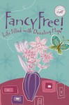 Fancy Free!: Life Filled with Dazzling Hope - Jack Countryman