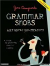 Grammar Snobs Are Great Big Meanies: A Guide to Language for Fun and Spite (MP3 Book) - June Casagrande, Shelly Frasier