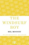 The Windsurf Boy - Bel Mooney