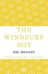 The Windsurf Boy - Bel Mooney