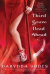 Third Grave Dead Ahead (Charley Davidson Series) - Darynda Jones