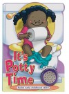 It's Potty Time for Girls (It's Time to... Board Book Series) - Ron Berry, Chris Sharp