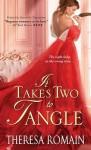 It Takes Two to Tangle - Theresa Romain