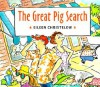 The Great Pig Search - Eileen Christelow