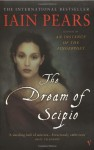 The Dream Of Scipio - Iain Pears