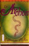 De Archon (De Archon Trilogie, #2) - Catherine Fisher, Lidwien Biekmann