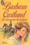 La découverte du bonheur - Barbara Cartland