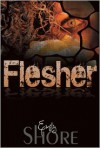 Flesher (Flesher Series #1) - Emily Shore