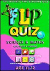 Science and Maths Age 1112: Flip Quiz: Questions & Answers - Miles Kelly Publishing, Mike Foster, Joe Jones, Julie Banyard, Rob Jakeway