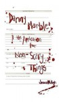 Danny Marble and the Application for Non-Scary Things - Jessica McHugh