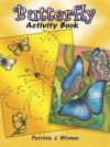 Butterfly Activity Book - Patricia Wynne