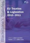 Blackstone's Eu Treaties and Legislation 2010-2011 - Nigel Foster