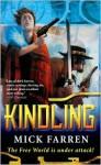 Kindling - Mick Farren