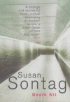 Death Kit - Susan Sontag