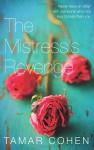 The Mistress's Revenge. by Tamar Cohen - Tamar Cohen
