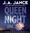 Queen Of The Night (Walker Family #4) - J.A. Jance, Greg Itzin