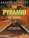 The Pyramid Of Doom - Andy McDermott, Gildart Jackson