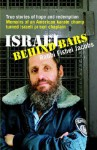 Israel Behind Bars: True Stories of Hope And Redemption - Fishel Jacobs