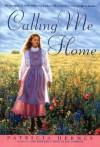 Calling Me Home - Patricia Hermes