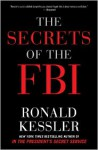 The Secrets of the FBI - Ronald Kessler, Michael Bybee