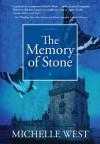 The Memory of Stone - Michelle West