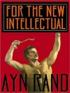For the New Intellectual (MP3 Book) - Ayn Rand, Anna Fields