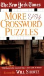 The New York Times More Easy Crossword Puzzles - The New York Times, Will Shortz