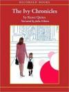 The Ivy Chronicles (MP3 Book) - Karen Quinn, Julia Gibson