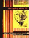 Debugging With Gdb: The Gnu Source Level Debugger For Gdb - Richard M. Stallman