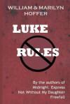 Luke Rules - William Hoffer, Marilyn Hoffer