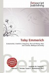 Toby Emmerich - Lambert M. Surhone, Susan F. Marseken