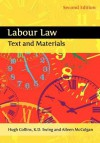 Labour Law: Text and Materials (Second Edition) - Hugh Collins, Aileen McColgan, Keith Ewing